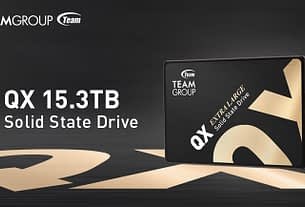 "TEAMGROUP Launches QX Extra Large 15.3TB 2.5"" SATA SSD 1"