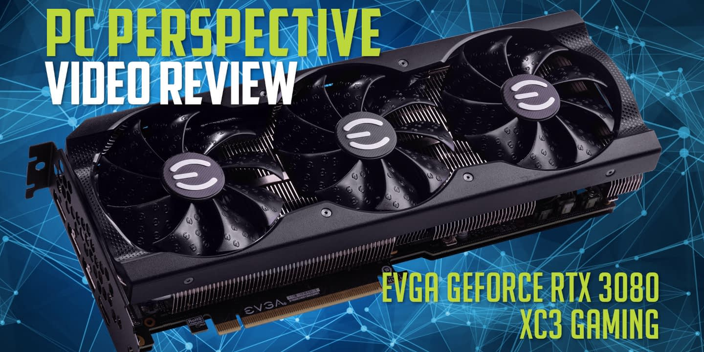 Video Review: EVGA GeForce RTX 3080 XC3 GAMING 10
